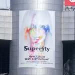 ☆今週の渋谷109ビルボード:Superfly「WHITE」